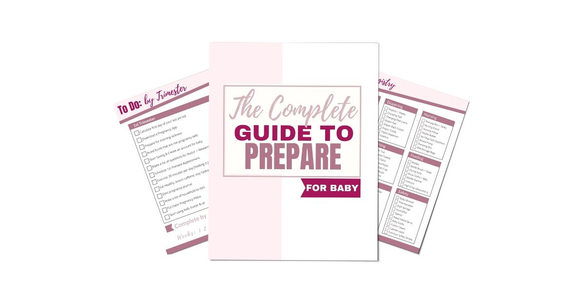 The Complete Guide to Preparing for Baby