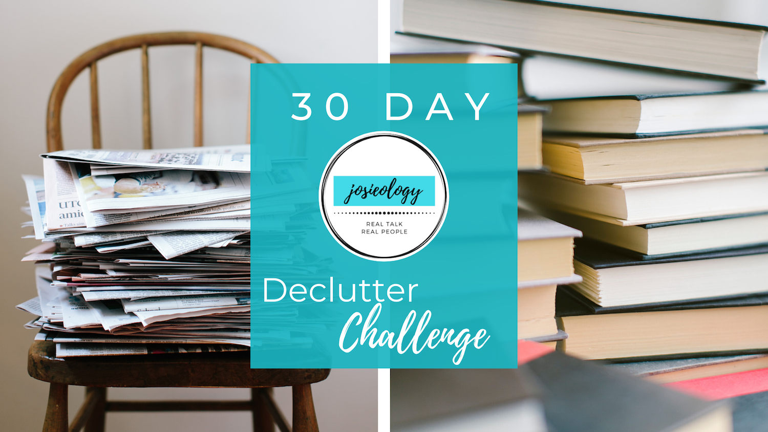 30-Day Declutter Challenge with Josieology Podcast