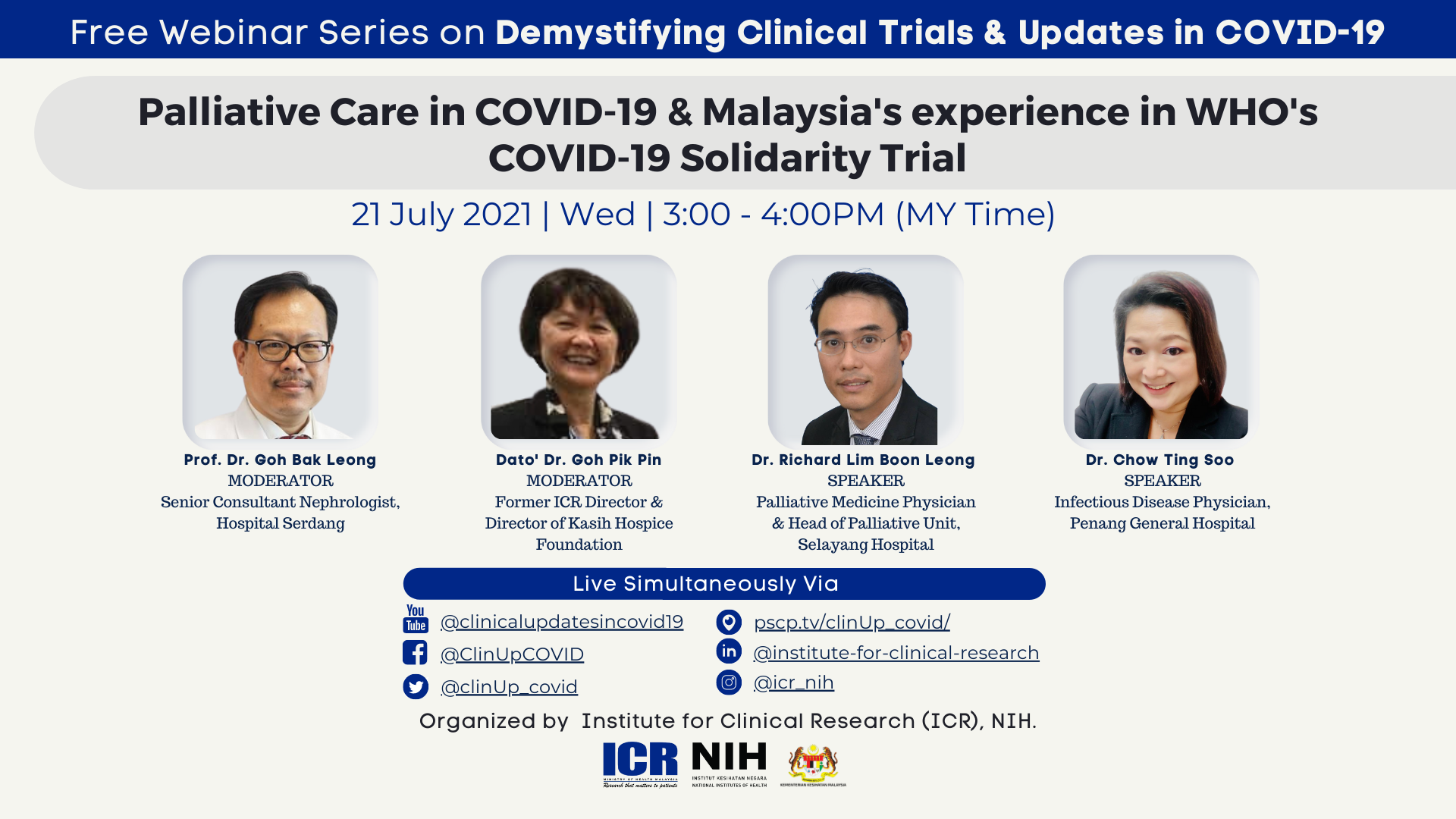 Palliative Care in COVID-19 & Malaysia's experience in WHO's COVID-19 Solidarity Trial