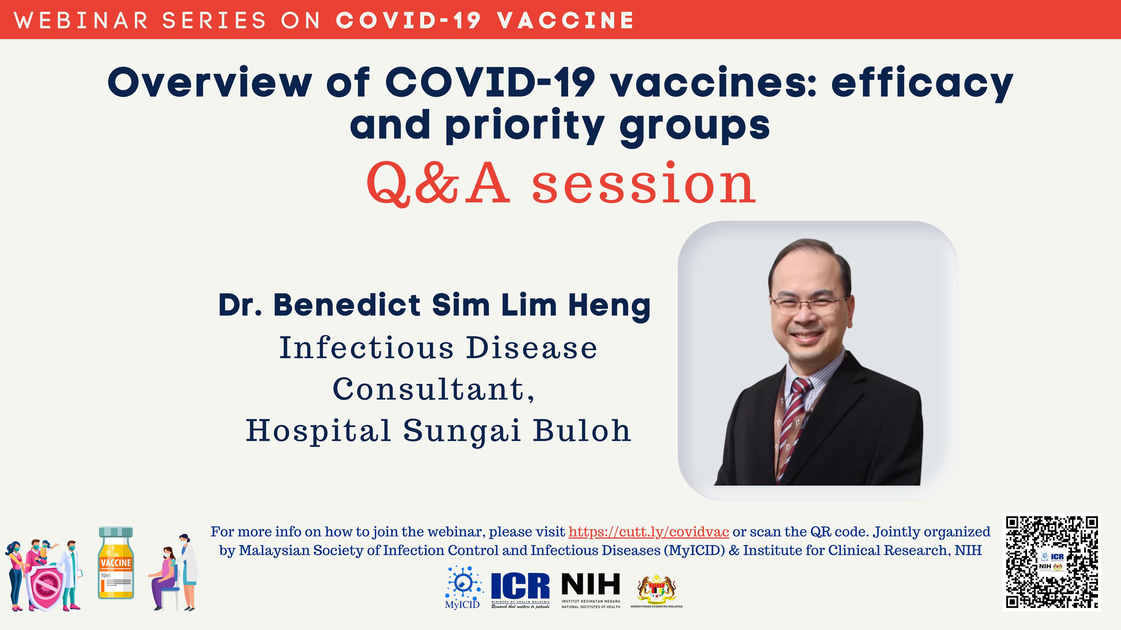 Post webinar Q&A with Dr. Benedict Sim, 12 April 2021
