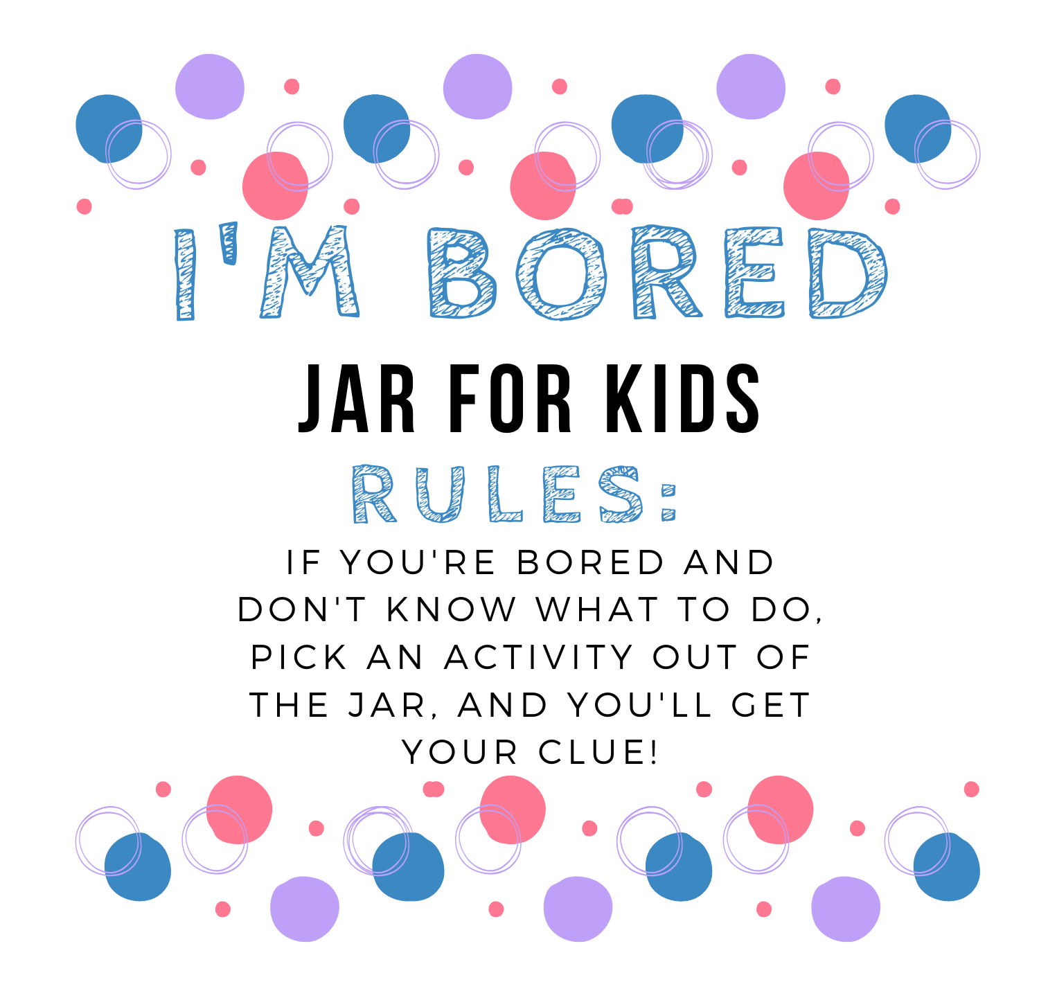 How To Make An I M Bored Jar For Kids With Free Printables