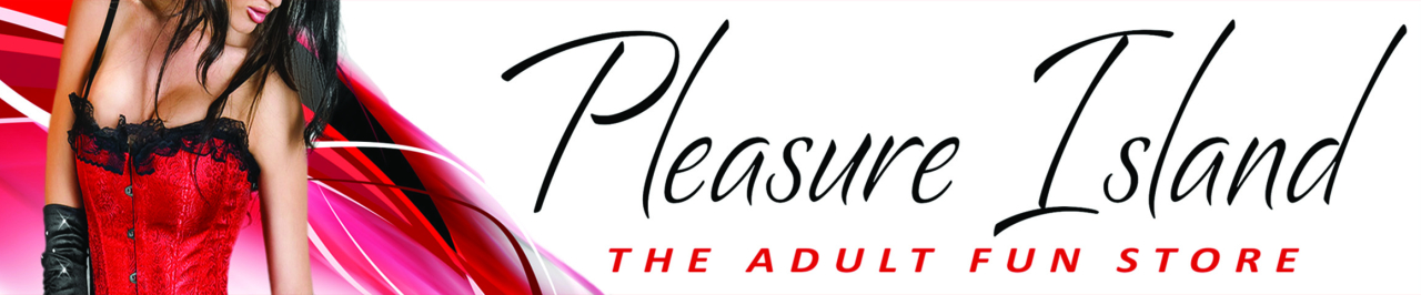 Pleasure Island - The Adult Fun Store