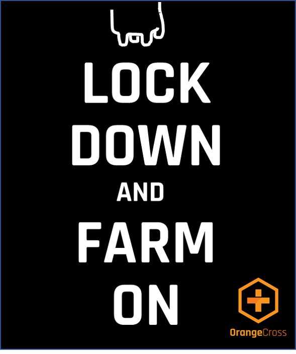 Lock down and Farm on
