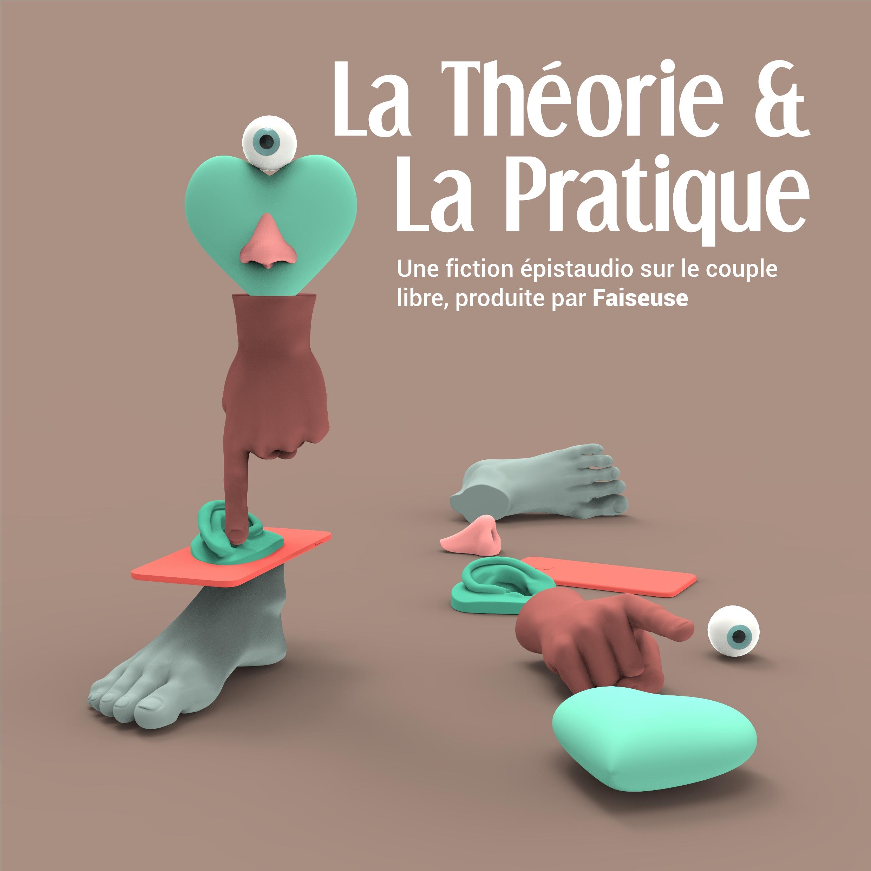 La Théorie et la Pratique (2021)