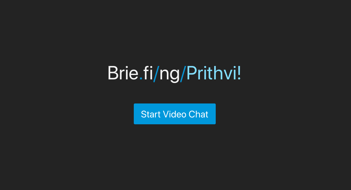 Briefing Video Communication tool