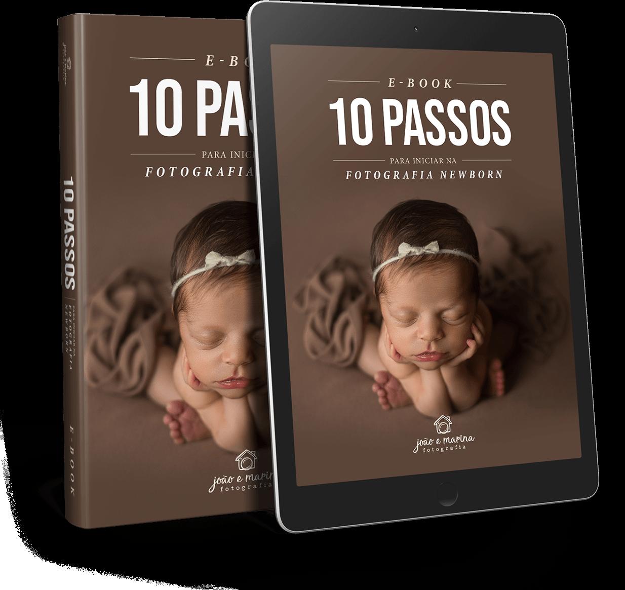 EBOOK 10 PASSOS PARA INICIAR NA FOTOGRAFIA NEWBORN
