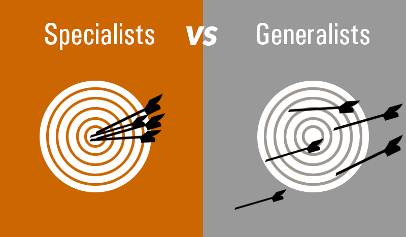 Is it better to be a specialist or a generalist?