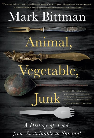 Book cover of Animal, Vegetable, Junk