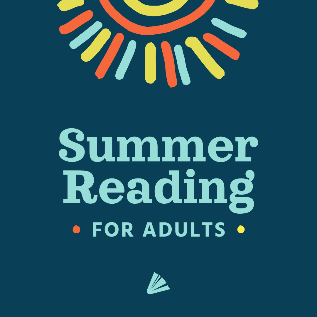 Summer reading for adults, on a dark blue background with a colorful sun