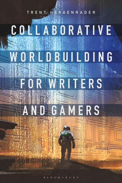Book cover of Collaborative Worldbuilding for Writers and Gamers