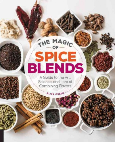 The Magic of Spice Blends book
