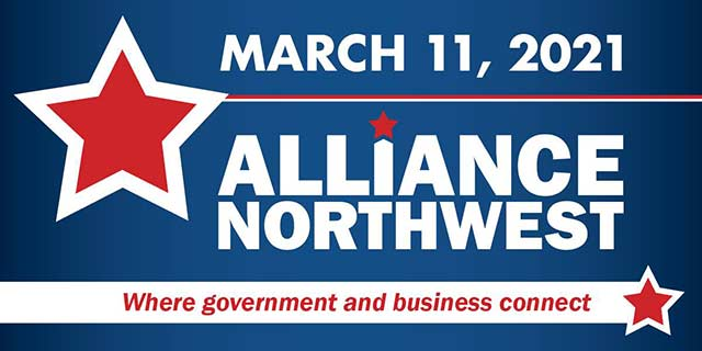March 11, 2021 Alliance Northwest Where government and businesses connect