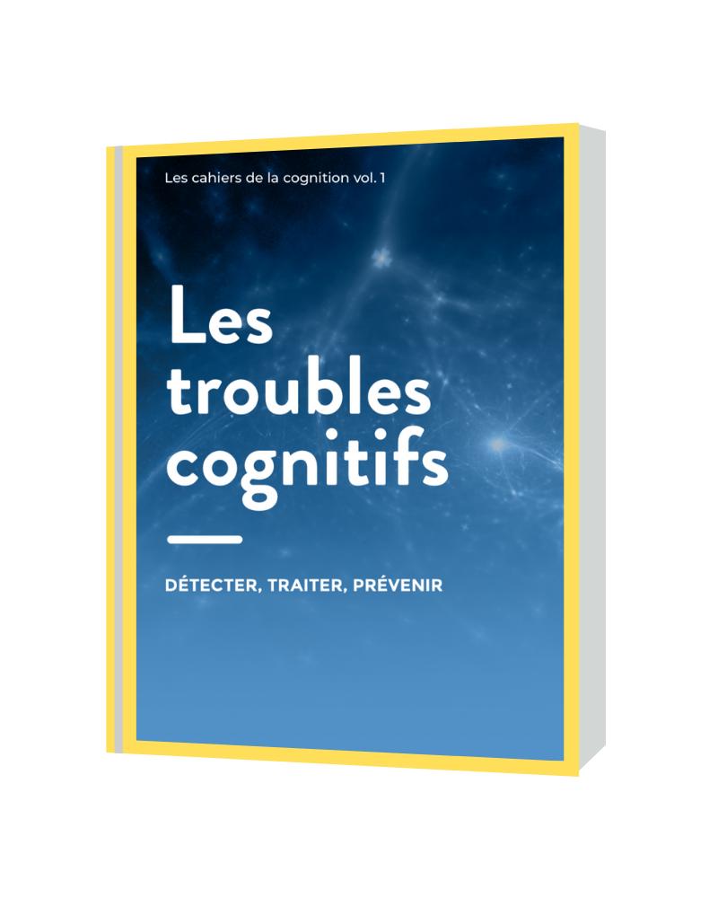 Livre blanc sur les troubles cognitifs