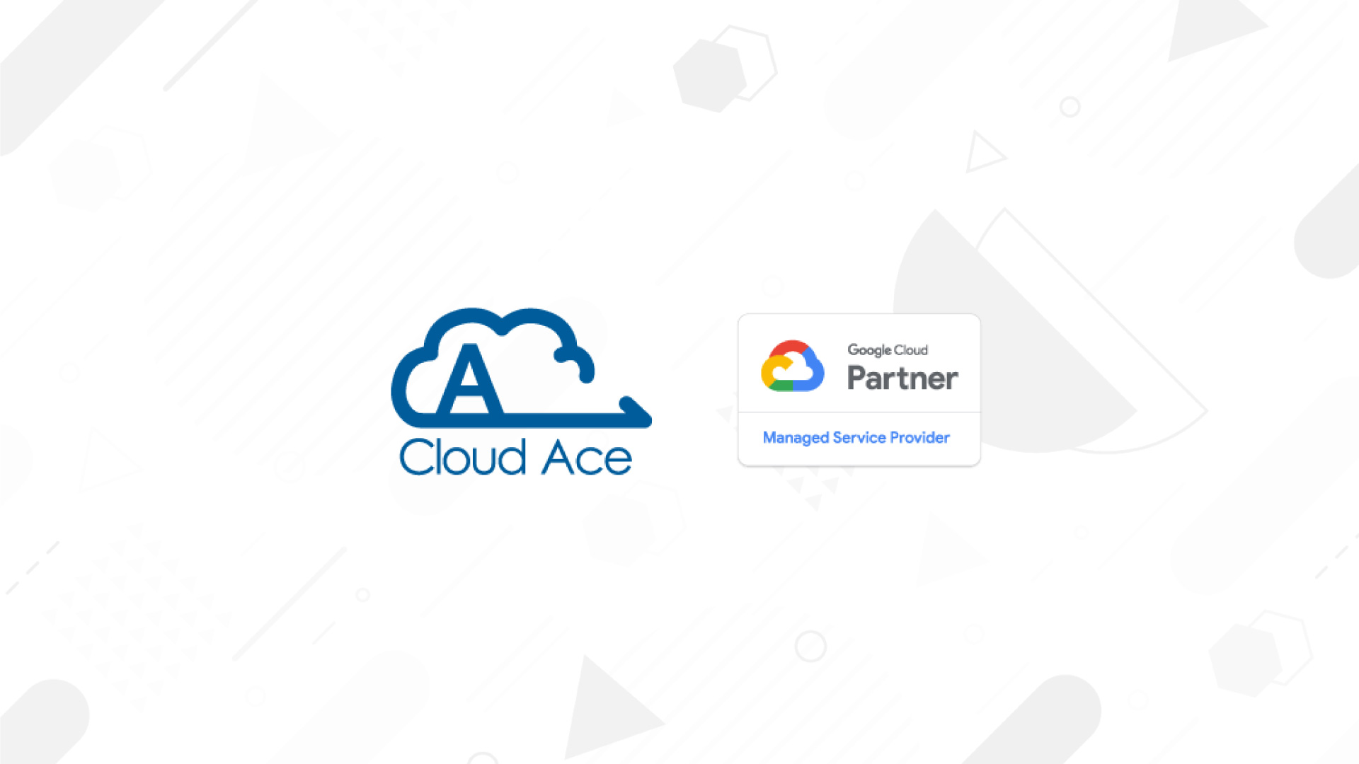 Cloud Ace ให้บริการ Google Cloud Managed Services ในประเทศไทยแล้ววันนี้