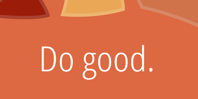 Do good & Help