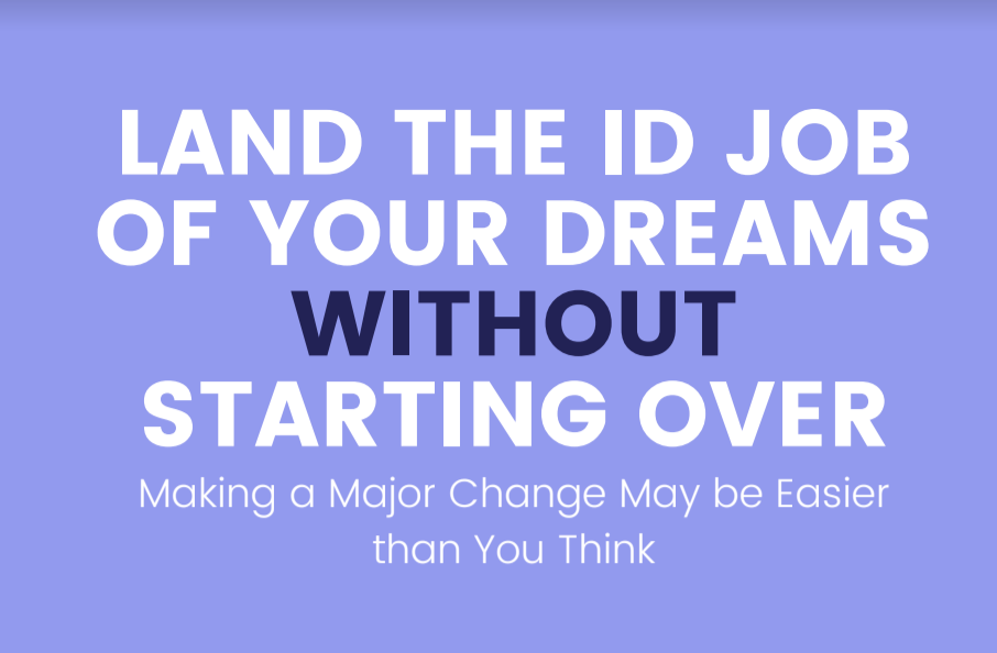 Land the ID Job of Your Dreams (Without Starting Over)