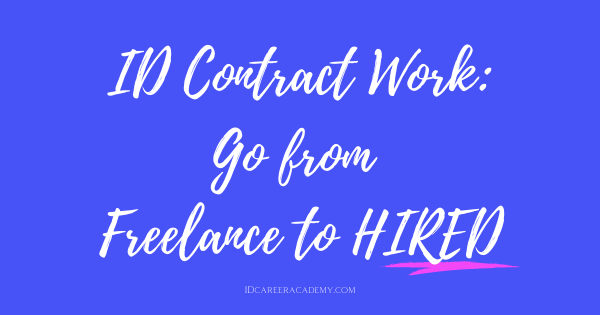 ID Contract Work: Go from Freelance to Hired!