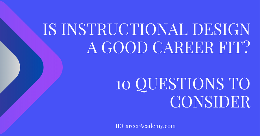 Is Instructional Design a Good Career Fit? 10 Questions to Consider