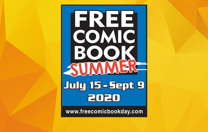 A yellow background with geometric triangles in different shades of yellow: The text Free Comic Book Summer - July 15 - Sept 9 2020 , www.freecomicbookday.com is within a blue box with a black border
