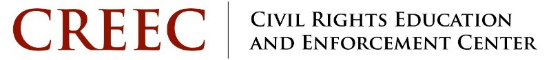 CREEC | Civil Rights Education And Enforcement Center