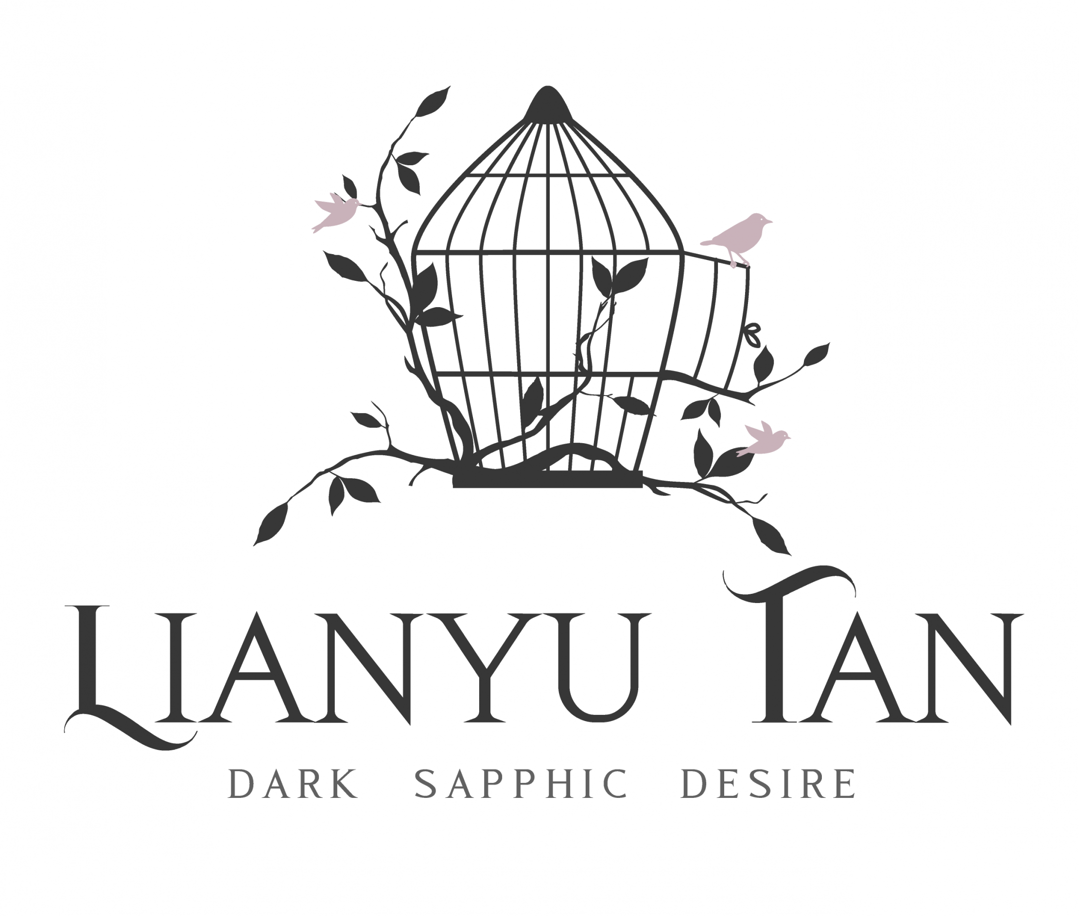 Line drawing of an open bird cage with vine detail and pink birds flying. Text: Lianyu Tan; dark sapphic desire