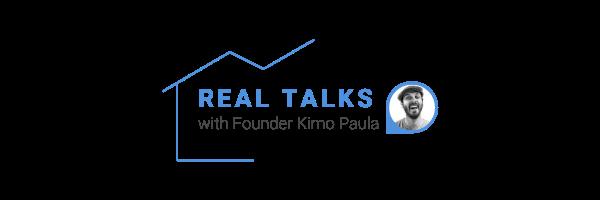 Real Talks with Kimo Paula
