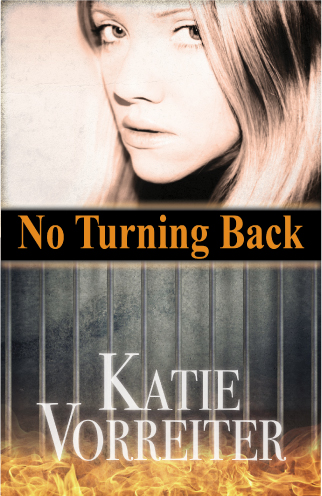 Book cover young blond woman above stylized image of prison bars with fire behind, author name Katie Vorreiter