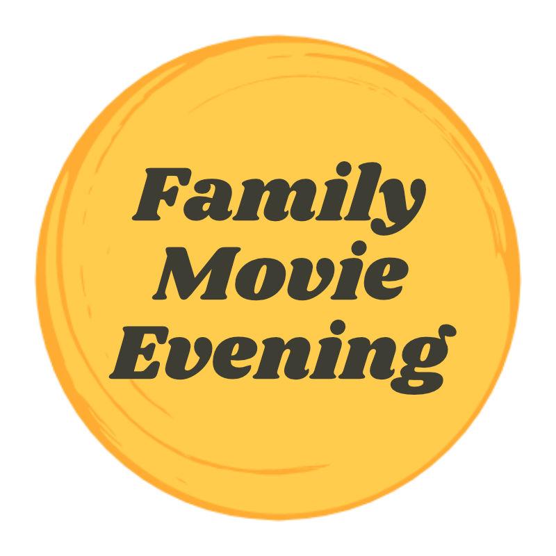 Family Movie Evening