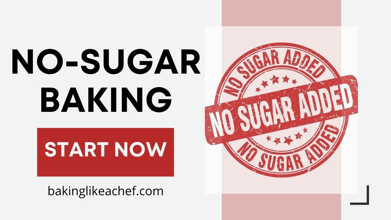 A poster with text: No-sugar baking; Start now