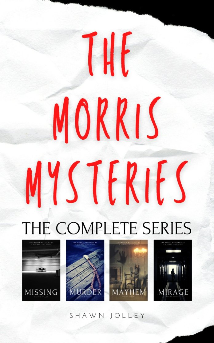 The Morris Mysteries: The Complete Series by Shawn Jolley