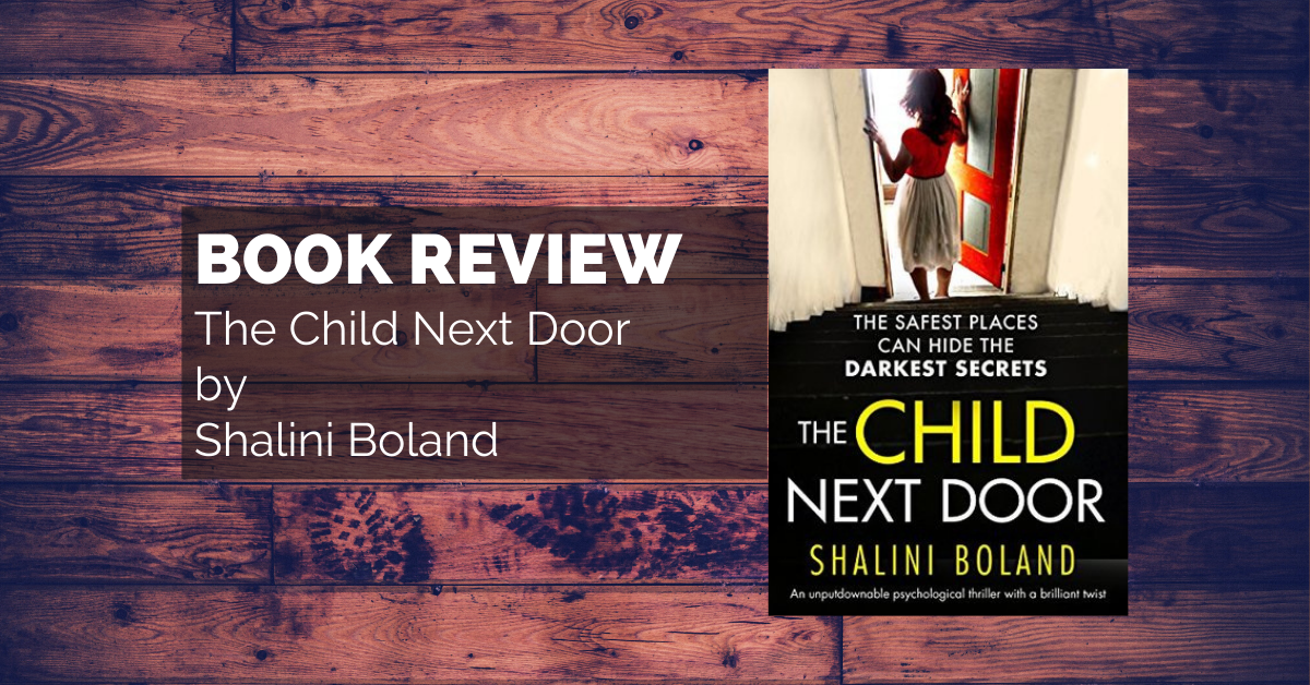 Book Review: The Child Next Door by Shalini Boland