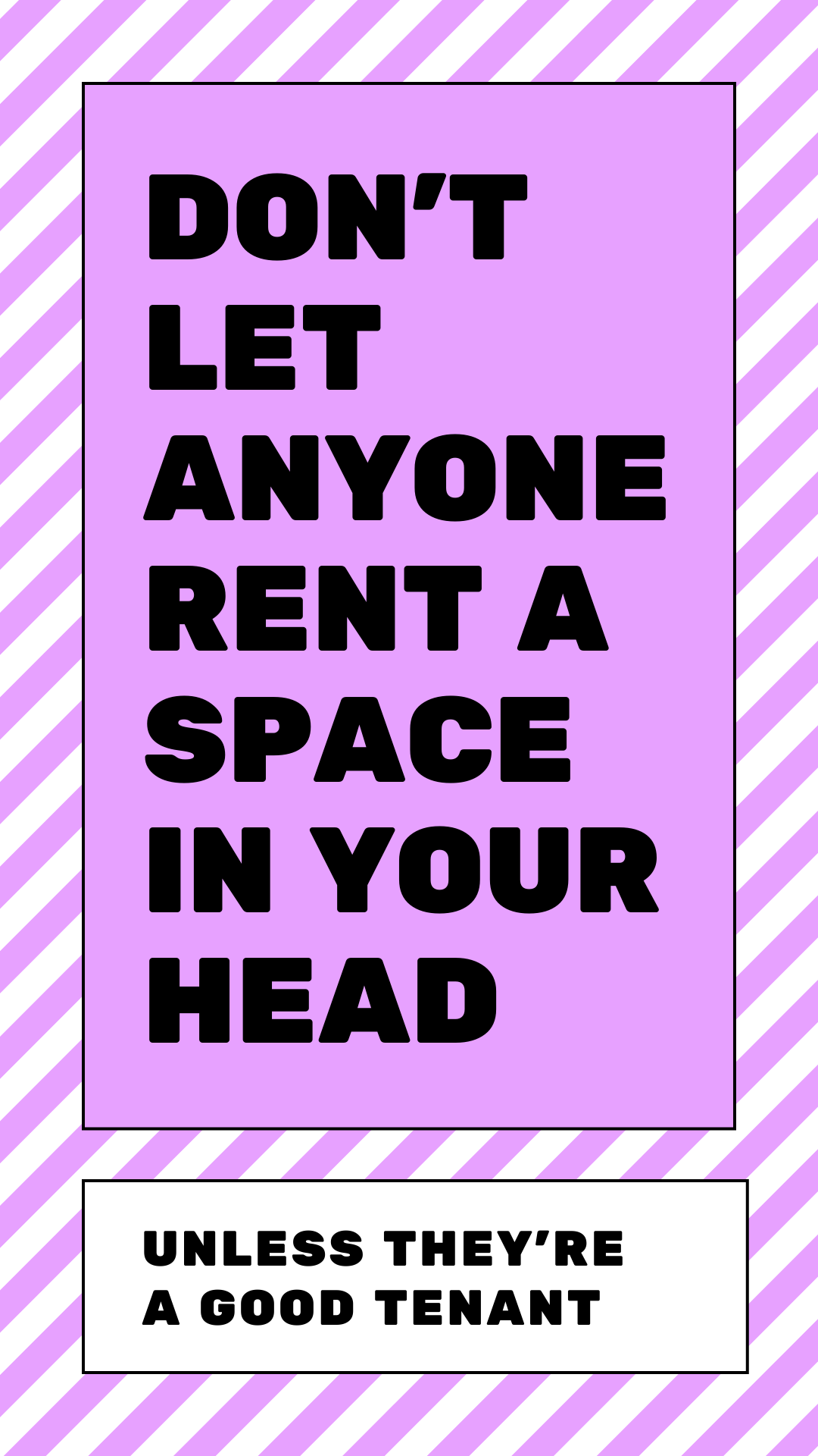 Don't Let Anyone Rent Space in Your Head Free Phone Wallpaper