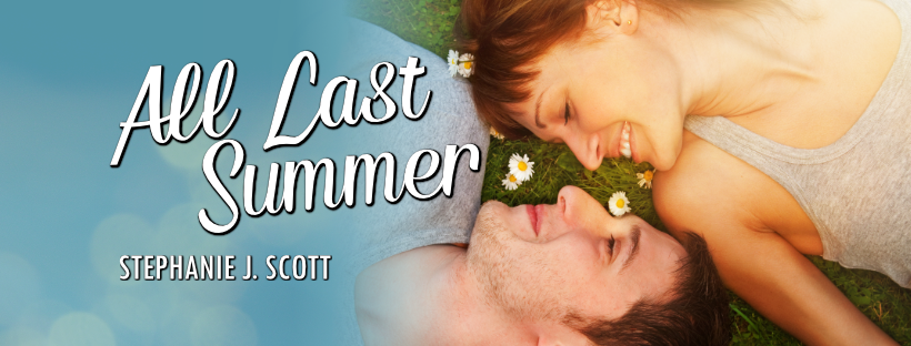 All Last Summer by Stephanie J. Scott