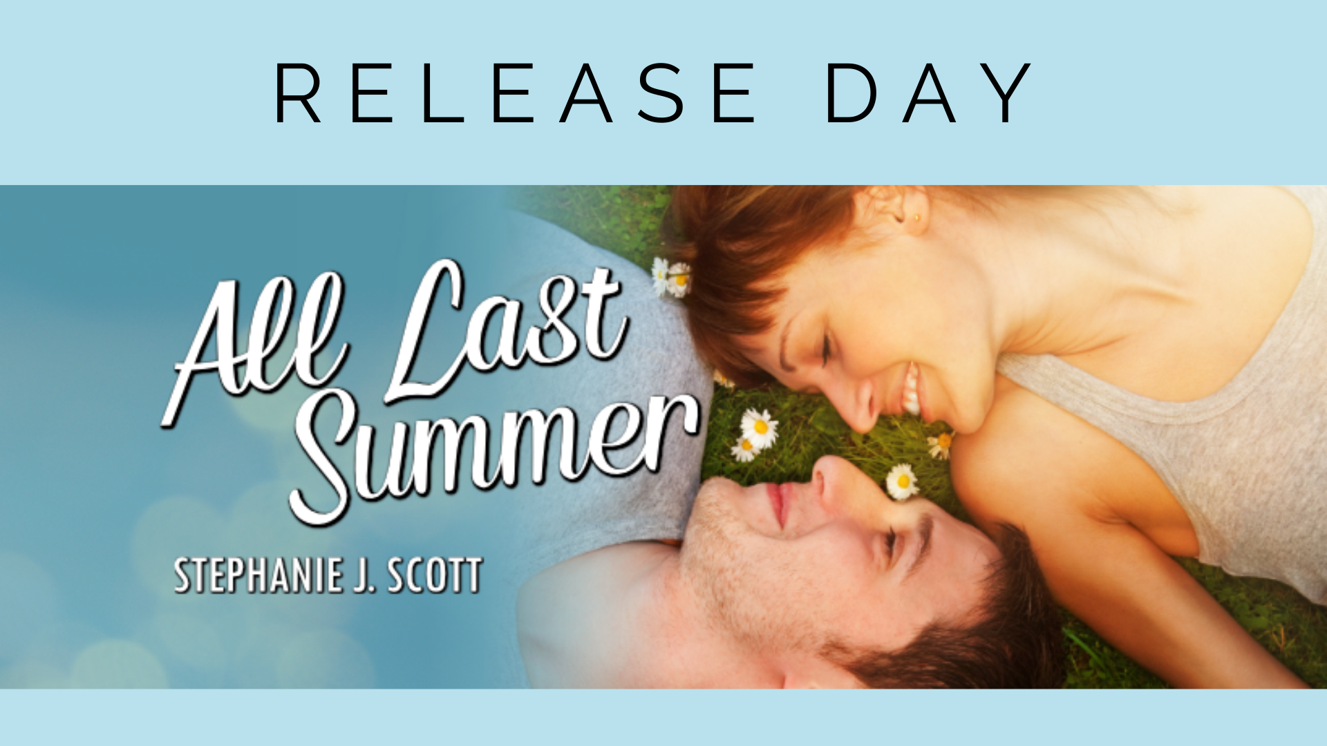 All Last Summer Release Day