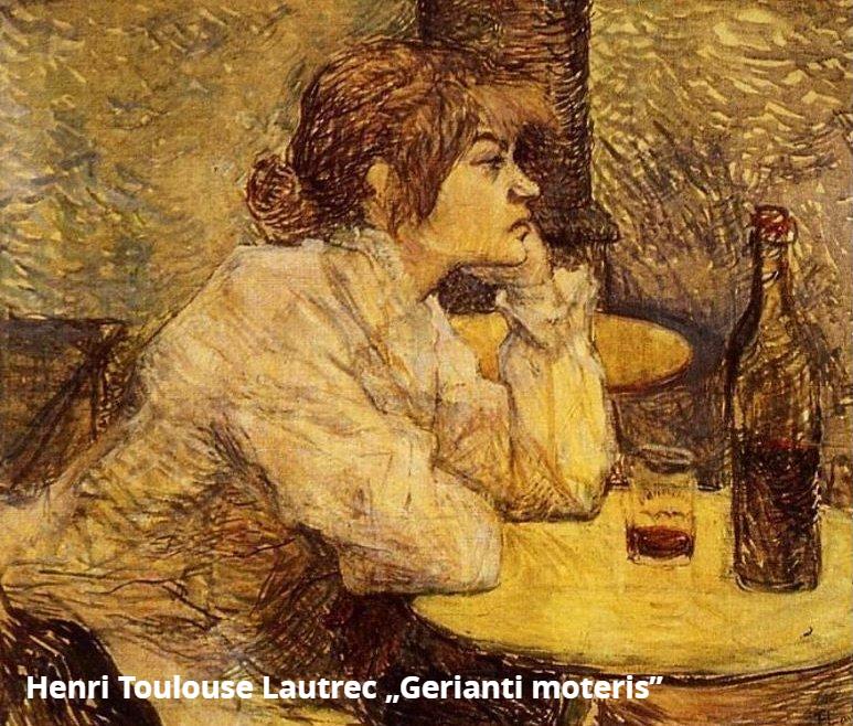 """Iliustracija: Henri Toulouse Lautrec paveikslas """"Gerianti moteris"""