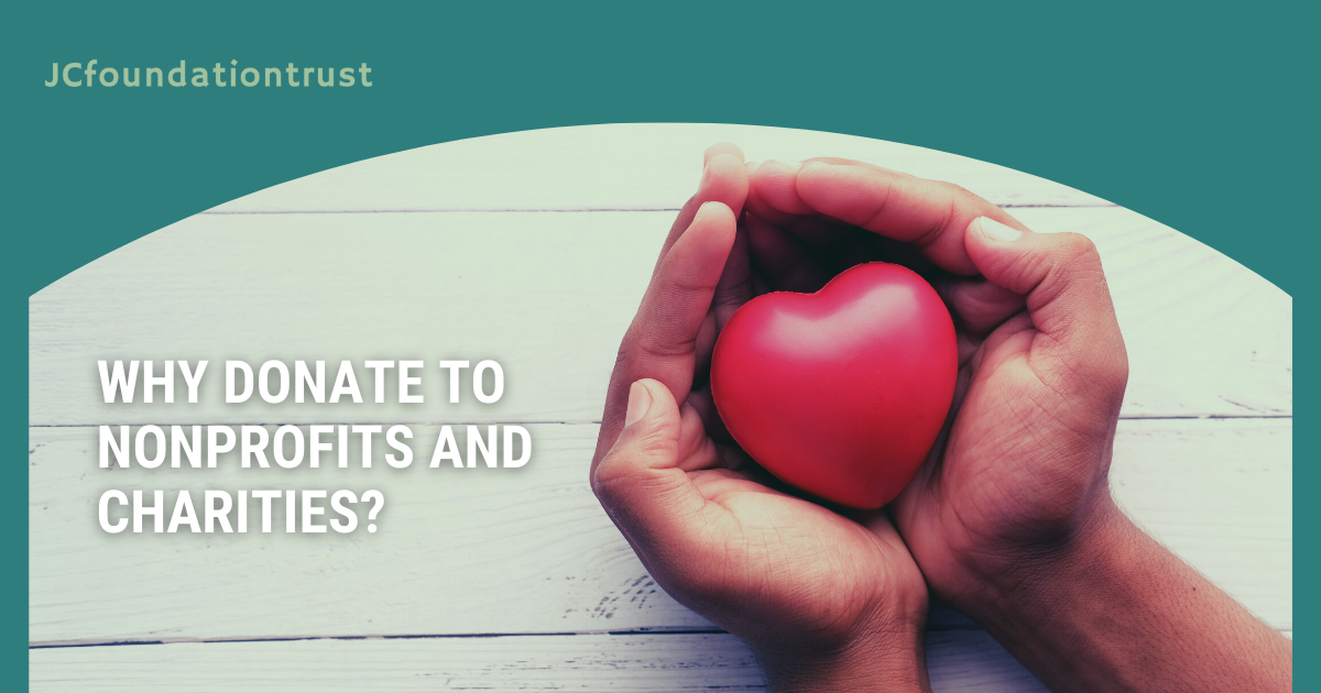 Why Donate to Nonprofits and Charities?