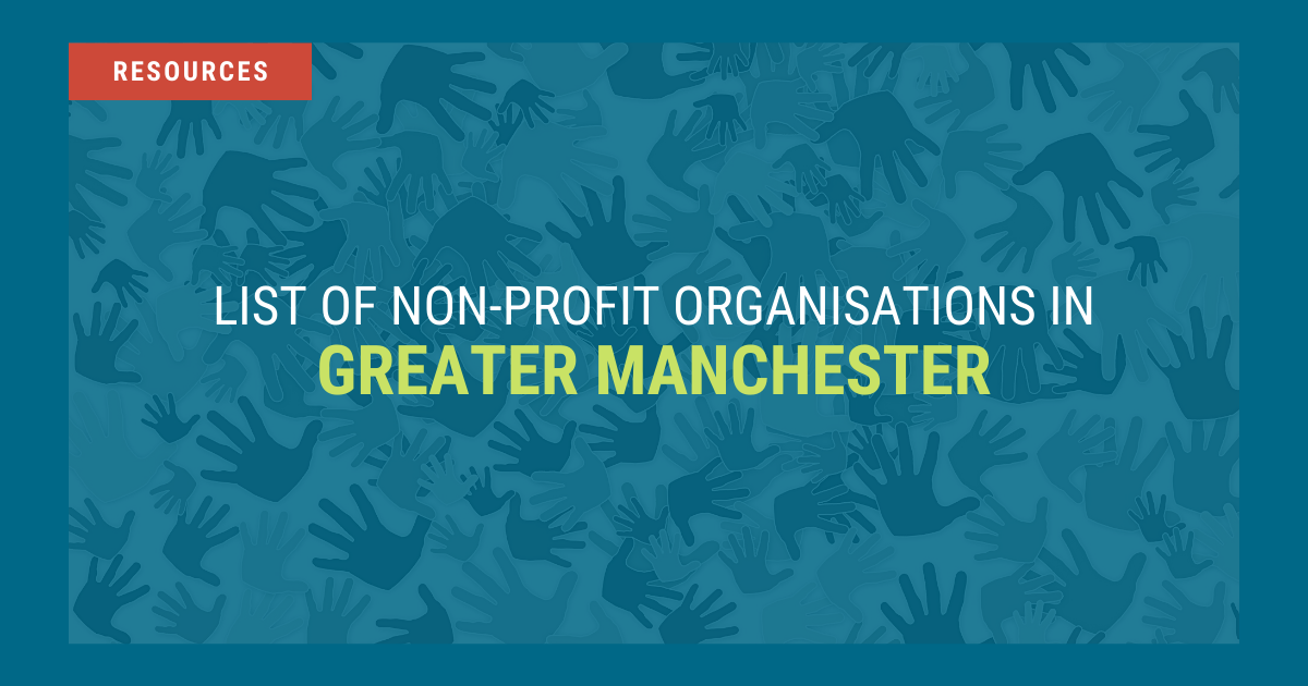 List of Non Profit Organisations in Greater Manchester