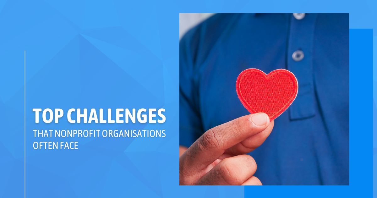 Top challenges that nonprofit organisations often face