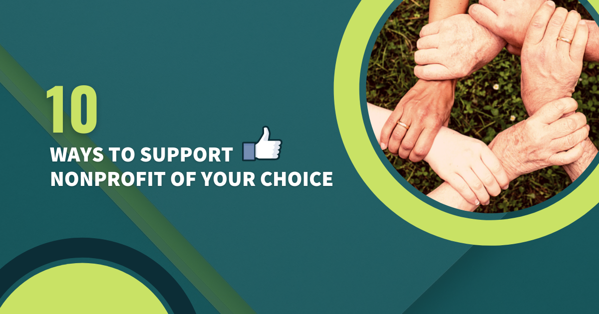 10 ways to support nonprofit of your choice