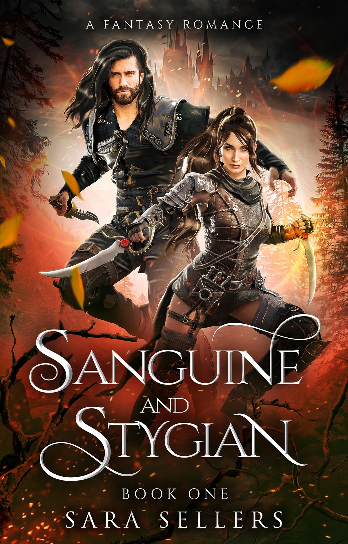 Sanguine and Stygian