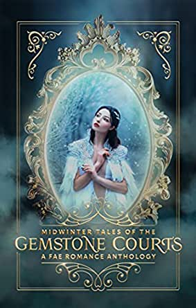 Midwinter Tales of the Gemstone Courts