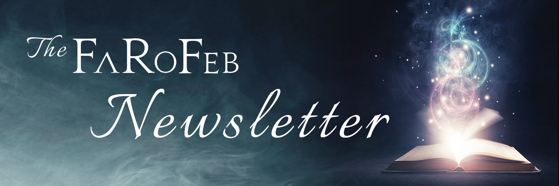 The FaRoFeb Newsletter