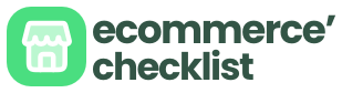 Ecommerce Checklist | Complete Guide for Ecommerce Businesses