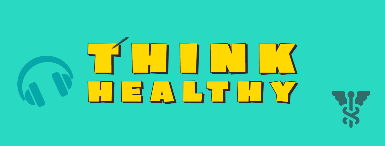 Think Healthy Newsletter