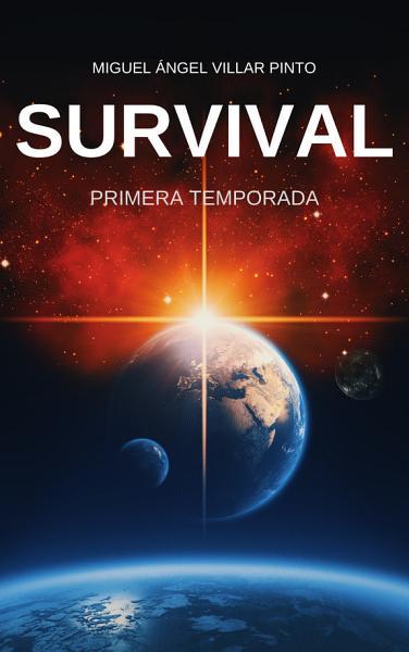 Survival: Primera Temporada - Miguel Ángel Villar Pinto