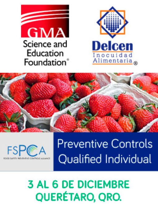 GMA y Delcen le invitan al curso: Preventive Controls Qualified Individual, 3 al 6 de Diciembre, Querétaro.