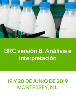 BRC Versión 8. Análisis e Interpretación. 19 y 20 de Junio, Monterrey
