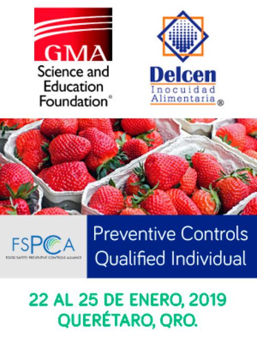 GMA y Delcen le invitan al curso: Preventive Controls Qualified Individual, 22 al 25 de Enero, Querétaro.
