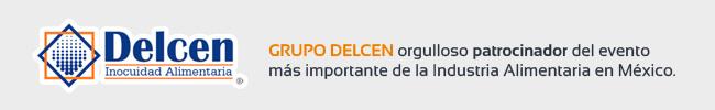 GRUPO DELCEN orgulloso patrocinador del evento más importante de la Industria Alimentaria en México.