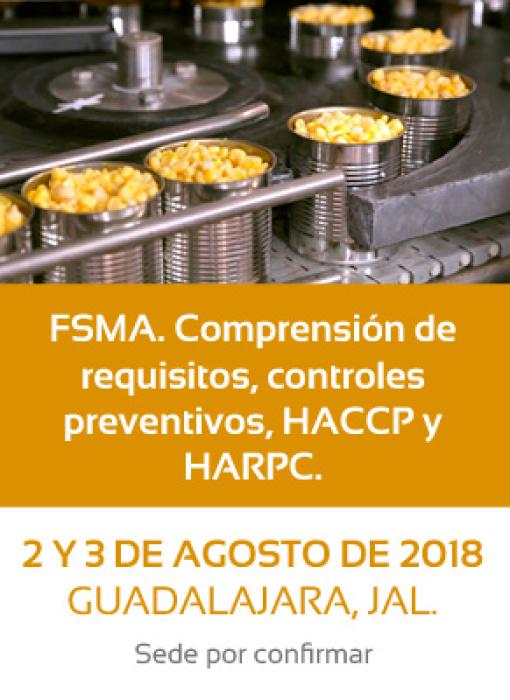 HACCP Avanzado. Taller de Validacion de las medidad de Control. 25 y 26 de Abro de 2018. Ciudad de México